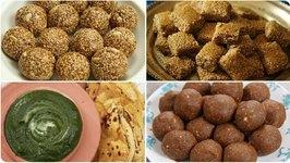 Lohri And Makar Sankrati Special Special / Til Ladoo / Til Gud Chikki / Missi Roti / Pinni Ladoo