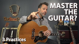 How Long Does It Take To Master The Guitar - Plus 3 Practices To Get You There