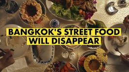 Ban spells doom for Bangkoks street food