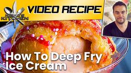 How To Deep Fry Ice Cream