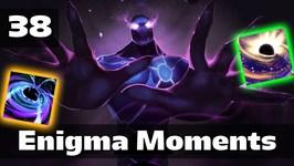 Dota 2 Enigma Moments Ep. 38