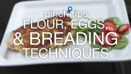 Flour, Eggs And Breading Techniques