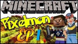 Let's Play Pixelmon in Minecraft - Episode 1