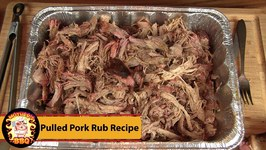 Pulled Pork - My Personal Pork Rub Recipe - Smoked On The Rectec BullsEye