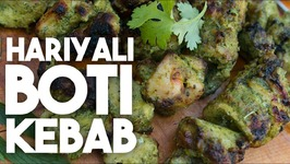 HARIYALI Boti KEBAB - Mint, Chilli And Coriander BBQ CHICKEN