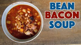 The Only Bean With Bacon Soup Recipe You Need To Make Now