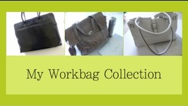My Workbag Collection