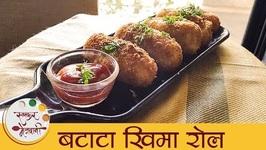 Batata Keema Roll Recipe  How To Make Aloo Keema Roll  Chicken Keema Roll Recipe By Archana Arte