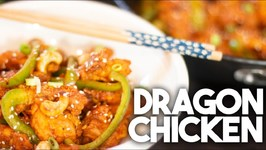 Dragon Chicken - Hakka Chinese