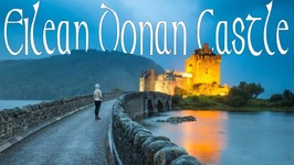 Into the Highlands And Eilean Donan Castle - Scotland Travel Vlog