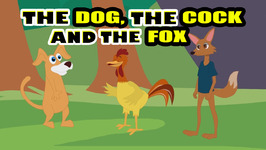 The Dog the Cock and the Fox - Episode 33