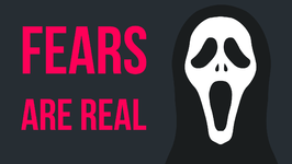 What If Your Fears Were Real