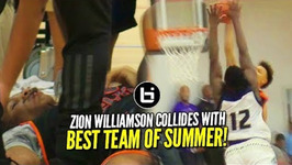 Zion Williamson Put On A Poster - Not Today Faces Christian Brown And Best Team Of Summer
