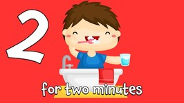 Tooth Brushing Song - 2 Minute Brush Teeth Song For Kids