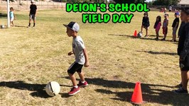 DEION'S FIELD DAY at SCHOOL - DEION'S PLAYTIME