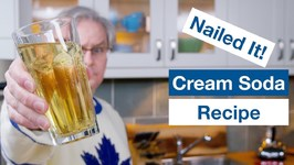 Nailed It - Cream Soda Recipe Version 2