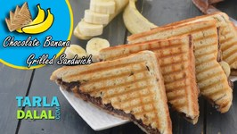 Chocolate Banana Grilled Sandwich