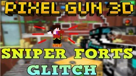 Pixel Gun 3D - Sniper Forts Glitch With Subscriber