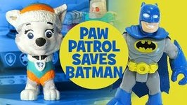 Paw Patrol Toys - Paw Patrol Everest Saves Imaginext Batman Toys - A Paw Patrol Toys Video Parody