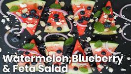 Side Recipe - Watermelon, Blueberry And Feta Salad