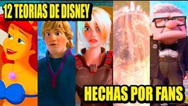 12 DISNEY'S THEORIES MADE BY FANS  Los 12 Más