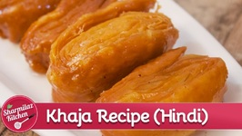 Khaja - How To Make Chirote Khaja - Indian Festival Sweet - In Hindi