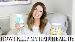 How I Keep My Hair Healthy - Growing Hair Out And Postpartum Hair Loss