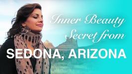 Look And Feel Beautiful with The Sedona Meditation - Wellness And Spiritual Journey