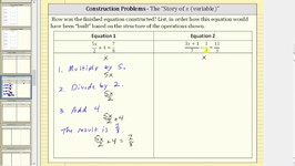 Construction of Equations Using the Story of the Variable (x) - Multi Steps I