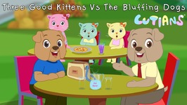 Three Good Kittens Vs The Bluffing Dogs - Cutians Cartoon Comedy Shows For Kids