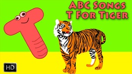 ABC Songs For Children - Alphabet Song - ABC Nursery Rhymes - T for Tiger - Phonics