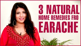 3 Best Home Remedies To Get Rid Of Ear Pain - Earaches
