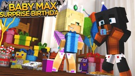 SURPRISE BIRTHDAY FOR BABY MAX!!! - Minecraft - Little Donny Adventures.