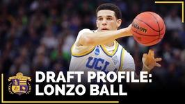 NBA Draft Profile - Lonzo Ball