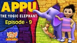 Episode 9 -  Whiff Of Freedom - Appu - The Yogic Elephant