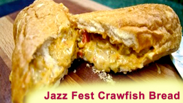 Jazz Fest Crawfish Bread