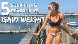 5 Surprising Reasons You Might Gain Weight And How To Avoid Them