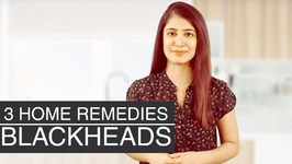 Blackhead Removal Home Remedies - Get Rid Of Blackheads On Nose