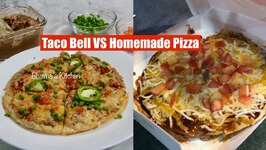 Taco Bell VS Homemade Mexican Pizza Video Recipe - Bake Air Fryer Fry