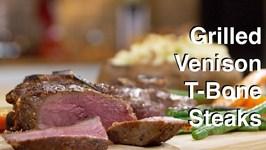 Venison T-Bone Steaks On The Otto Wilde Grill