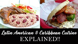 Latin American And Caribbean Cuisine Explained