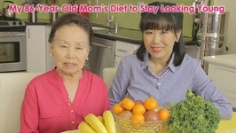 My 86-Year-Old Mother's Diet To Looking Young
