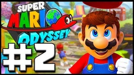 Super Mario Odyssey - Lets Play Part 2 -