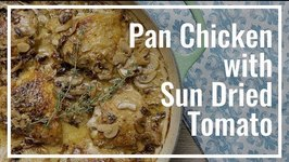 Pan Chicken With Sun Dried Tomato