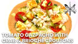 Tomato Gazpacho With Crab And Brioche Croutons