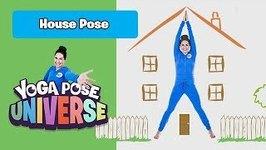 House Pose -Yoga Pose Universe