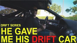 He gave me the drift car - Day 1