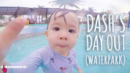 Dash'S Day Out (Waterpark) - Xiaxue'S Guide To Life: Ep163