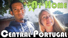 CENTRAL PORTUGAL OUR HOME - FAMILY DAILY VLOG