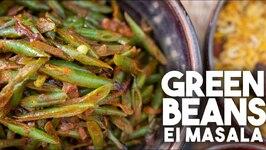 Green Beans With EI Masala - Bottle Masala